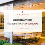 Coronavirus. Cuestiones en materia concursal