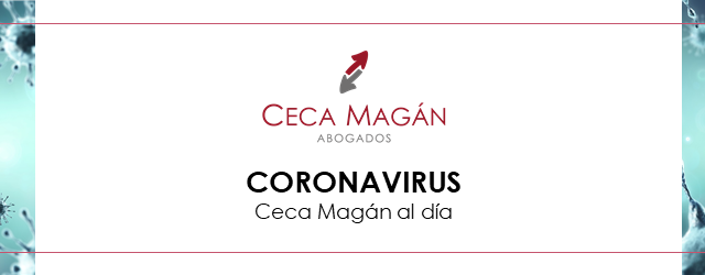 Coronavirus | Nuevas Guías y actualidad | Ceca Magán Abogados