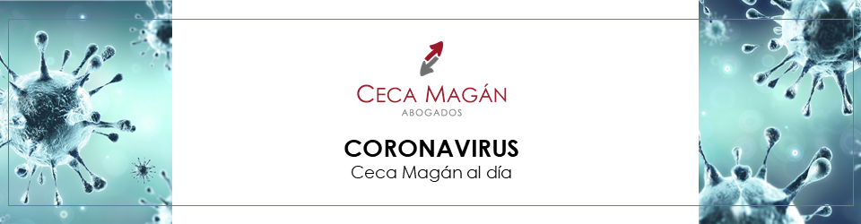 Coronavirus | Tras el RDLey 9 y 10 | Ceca Magán Abogados