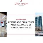 Certificado para poder asistir al puesto de trabajo presencial