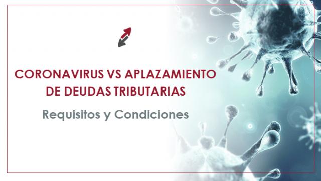 Coronavirus Vs Aplazamiento de Deudas Tributarias