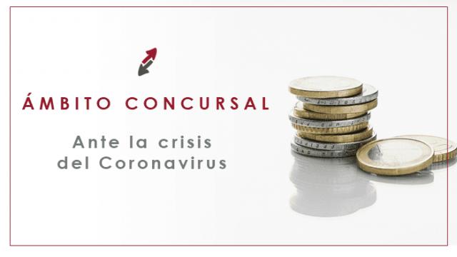 El ámbito concursal ante la crisis del COVID-19
