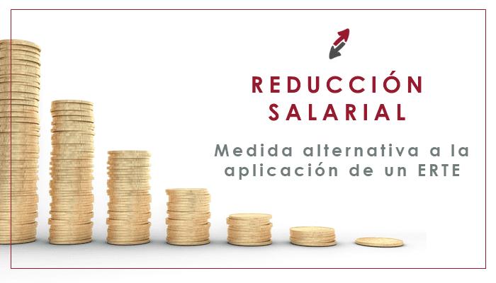 La reducción salarial como medida alternativa a la aplicación de un ERTE