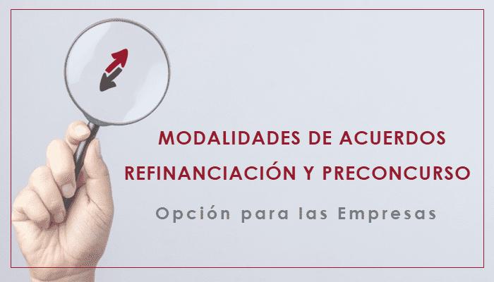 Modalidades de acuerdos de refinanciación y preconcurso
