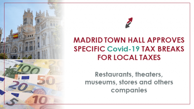 Madrid Town Hall approves specific COVID-19 tax breaks for local taxes