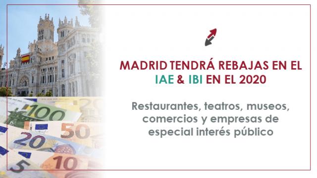 Restaurantes, teatros, museos, comercios y empresas de especial interés público de Madrid tendrán rebajas en el IAE e IBI