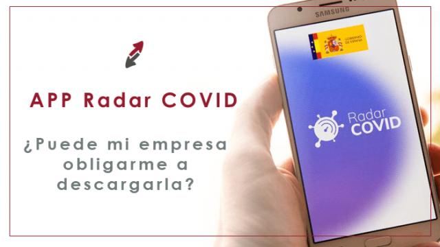 ¿Puede mi empresa obligarme a descargar la App Radar Covid?