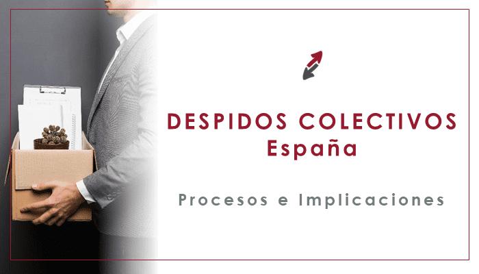 El despido colectivo en España: proceso e implicaciones