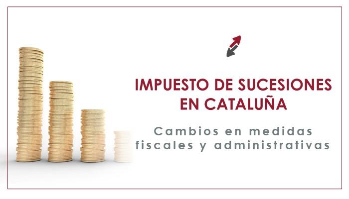 Resumen de la Reforma del Impuesto de Sucesiones en Cataluña