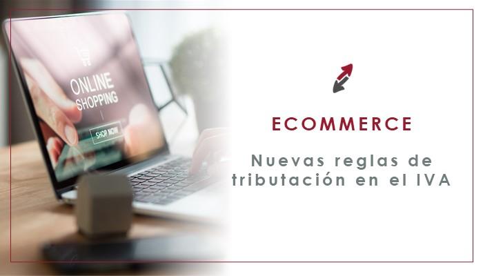 Ecommerce: nuevas reglas de tributación en el IVA