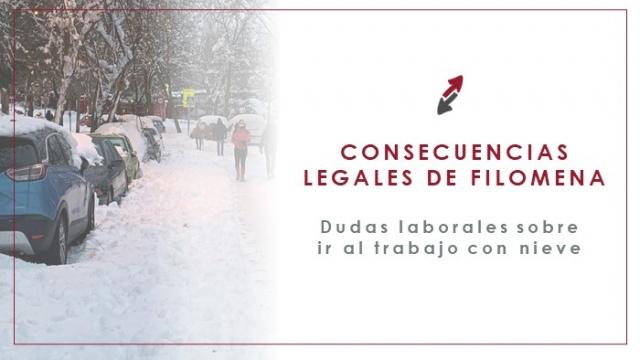 Consecuencias legales de Filomena: dejar de ir o no a trabajar