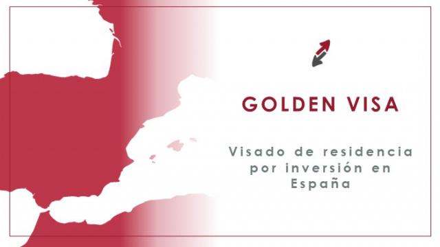Visado de residencia por inversión en España: Golden Visa