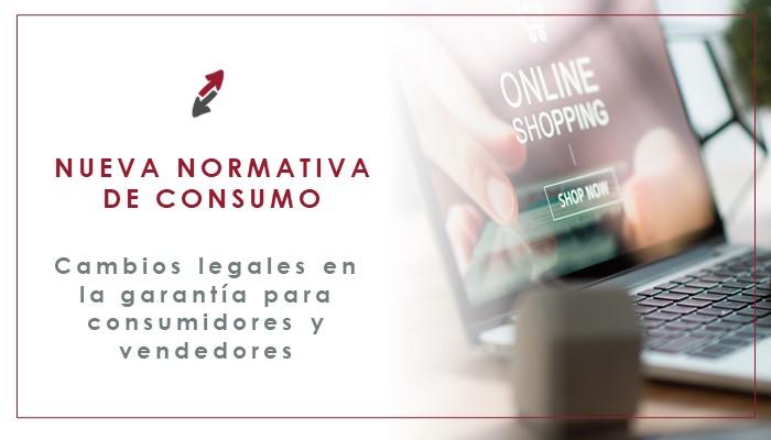 Novedades en la normativa de consumo española