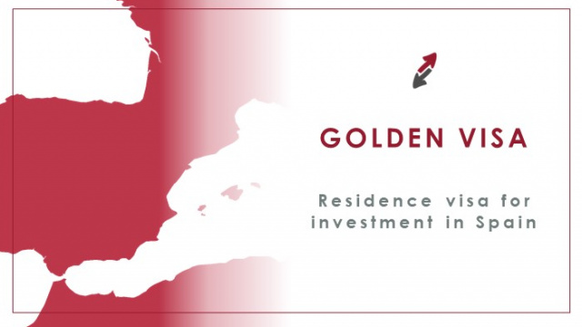 Residence Visa for investment in Spain: Golden Visa