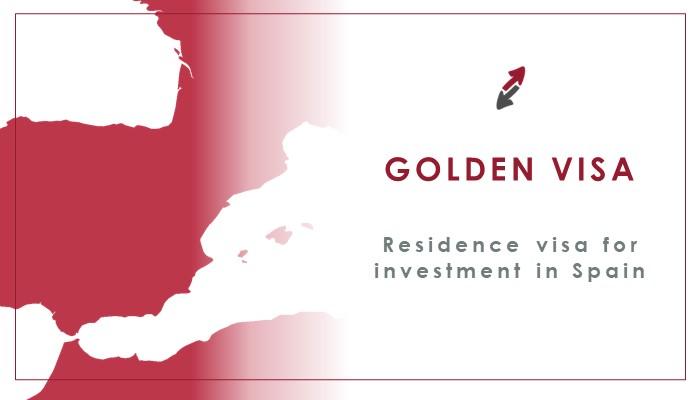 Residence Visa for investment in Spain: Golden Visa