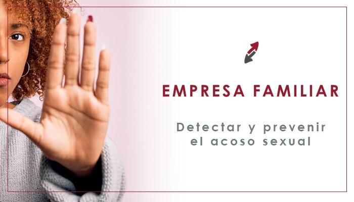 Detectar y prevenir el acoso en la empresa familiar