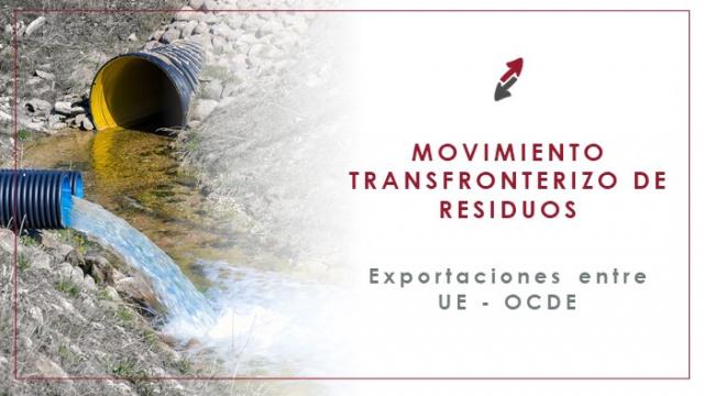 Movimientos transfronterizos de residuos UE-OCDE (Exportaciones)