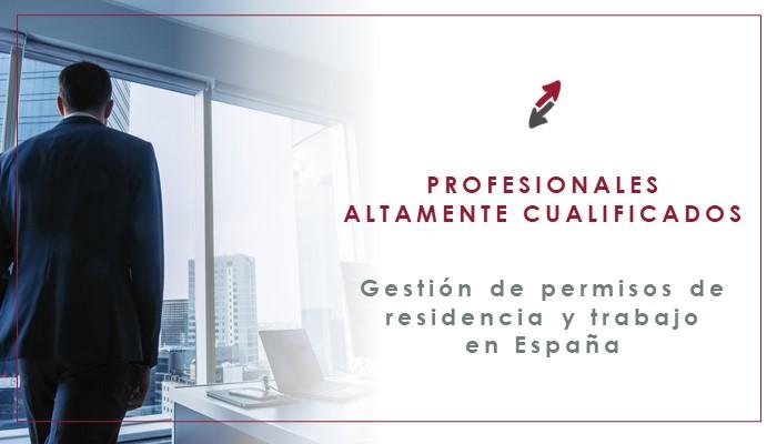 El Profesional Altamente Cualificado para las empresas españolas