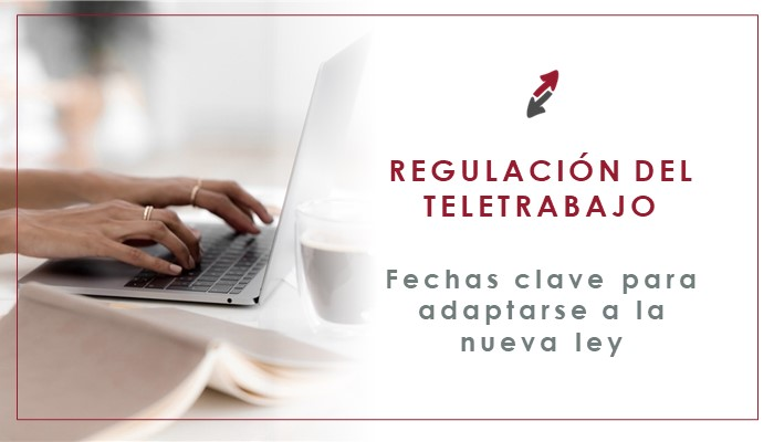 Fechas clave 2021 en la regulación del trabajo a distancia