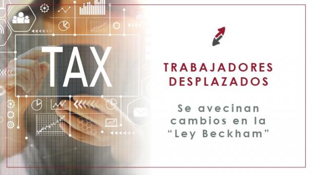 "Trabajadores desplazados a España: se avecinan cambios en la ""Ley Beckham"""