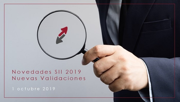 NOVEDADES SII 2019: Nuevas validaciones aplicables