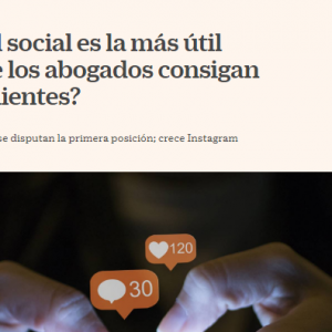 ¿Qué red social es más útil para que un abogado pueda captar clientes?