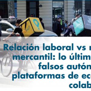 Relación laboral vs relación mercantil: lo último sobre falsos autónomos y plataformas de economía colaborativa