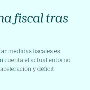 Panorama fiscal tras el #28A