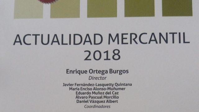 Ramón Mesonero-Romanos y Noemí Brito participan en el anuario Actualidad Mercantil 2018