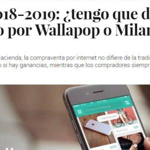 Renta 2018-2019: ¿tengo que declarar lo vendido por Wallapop o Milanuncios?